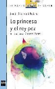 Cover-Bild zu Fabra, Jordi Sierra i: La princesa y el pez rey (eBook)