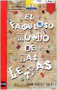 Cover-Bild zu Fabra, Jordi Sierra i: El fabuloso mundo de las letras (eBook)