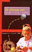 Cover-Bild zu Fabra, Jordi Sierra i: El último set (eBook)
