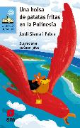 Cover-Bild zu Fabra, Jordi Sierra i: Una bolsa de patatas fritas en la Polinesia (eBook)