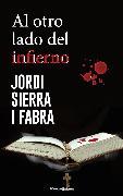 Cover-Bild zu Fabra, Jordi Sierra I: Al otro lado del infierno (eBook)
