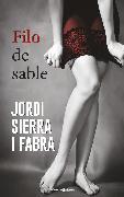 Cover-Bild zu Fabra, Jordi Sierra I: Filo de sable (eBook)