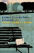 Cover-Bild zu Fabra, Jordi Sierra i: Kafka y la muñeca viajera (eBook)