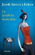 Cover-Bild zu Fabra, Jordi Sierra i: La modelo descalza (eBook)