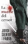 Cover-Bild zu Fabra, Jordi Sierra I: La muerte del censor (eBook)