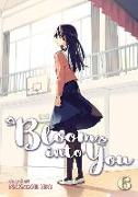 Cover-Bild zu Nio, Nakatani: Bloom Into You Vol. 6