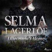 Cover-Bild zu Lagerlöf, Selma: Liliecrona's Home (Audio Download)