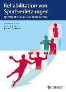 Cover-Bild zu Rehabilitation von Sportverletzungen (eBook) von Duijn, Arjen van (Hrsg.)