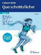 Cover-Bild zu Endspurt Klinik Skript 20: Querschnittsfächer (eBook)