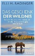Cover-Bild zu Das Geschenk der Wildnis (eBook) von Radinger, Elli H.