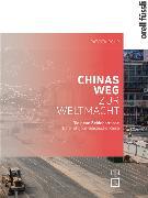 Cover-Bild zu Chinas Weg zur Weltmacht
