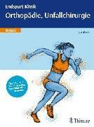 Cover-Bild zu Endspurt Klinik Skript 8: Orthopädie, Unfallchirurgie (eBook)