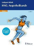 Cover-Bild zu Endspurt Klinik Skript 12: HNO, Augenheilkunde (eBook)