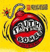 Cover-Bild zu Truth Bombs. Stick it to the Man von McFarlane, Nick (Zusammengest.)