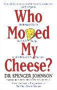Cover-Bild zu Who Moved My Cheese von Johnson, Spencer