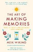 Cover-Bild zu The Art of Making Memories von Wiking, Meik