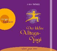 Cover-Bild zu Der kleine Alltags-Yogi von Trökes, Anna