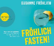 Cover-Bild zu Fröhlich Fasten! von Fröhlich, Susanne