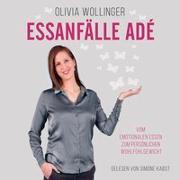 Cover-Bild zu Essanfälle adé von Wollinger, Olivia