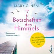 Cover-Bild zu 7 Botschaften des Himmels von Neal, Mary C.
