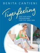 Cover-Bild zu Tigerfeeling: Das Rückenprogramm für sie und ihn von Cantieni, Benita