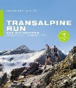 Cover-Bild zu Transalpine Run von Mastropietro, Sandra