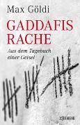 Cover-Bild zu Gaddafis Rache von Göldi, Max