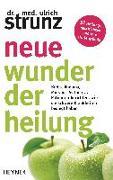 Cover-Bild zu Neue Wunder der Heilung von Strunz, Ulrich