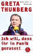 Cover-Bild zu Ich will, dass ihr in Panik geratet! von Thunberg, Greta