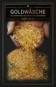 Cover-Bild zu Goldwäsche von Pieth, Mark