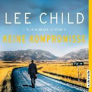 Cover-Bild zu Keine Kompromisse (Audio Download) von Child, Lee