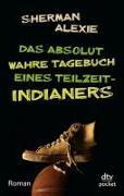 Cover-Bild zu Das absolut wahre Tagebuch eines Teilzeit-Indianers von Alexie, Sherman