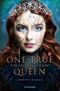 Cover-Bild zu One True Queen, Band 1: Von Sternen gekrönt von Benkau, Jennifer