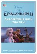 Cover-Bild zu Disney Die Eiskönigin 2 Das offizielle Buch zum Film