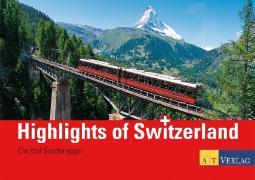 Cover-Bild zu Highlights of Switzerland von Sonderegger, Christof (Fotogr.)