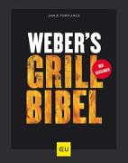 Cover-Bild zu Weber's Grillbibel von Purviance, Jamie