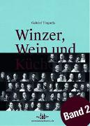 Cover-Bild zu Winzer, Wein und Küche - 2 von Tinguely, Gabriel