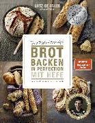 Cover-Bild zu Brot backen in Perfektion mit Hefe von Geißler, Lutz