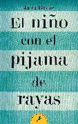 Cover-Bild zu El niño con el pijama de rayas/ The Boy in the Striped Pajamas von Boyne, John