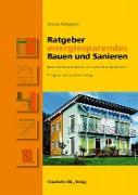 Cover-Bild zu Ratgeber energiesparendes Bauen und Sanieren (eBook) von Königstein, Thomas