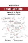 Cover-Bild zu Landbahnhöfe (eBook) von Frölich-Kulik, Maria