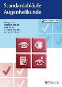Cover-Bild zu Standardabläufe in der Augenheilkunde (eBook) von Hirneiß, Christoph (Hrsg.)