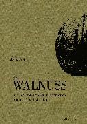 Cover-Bild zu Die Walnuss von Frei, Jonas