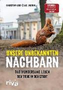 Cover-Bild zu Unsere unbekannten Nachbarn von Koch, Christian