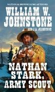 Cover-Bild zu Nathan Stark, Army Scout (eBook) von Johnstone, William W.