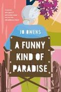 Cover-Bild zu A Funny Kind of Paradise (eBook) von Owens, Jo