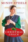 Cover-Bild zu Christmas Grace (eBook) von Steele, Mindy