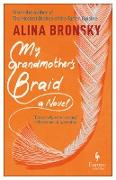 Cover-Bild zu My Grandmother's Braid (eBook) von Bronsky, Alina