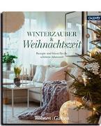 Cover-Bild zu Winterzauber & Weihnachtszeit von Wohnen & Garten (Hrsg.)