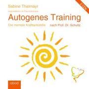 Cover-Bild zu Autogenes Training nach Prof. Dr. Schultz von Thalmayr, Sabine